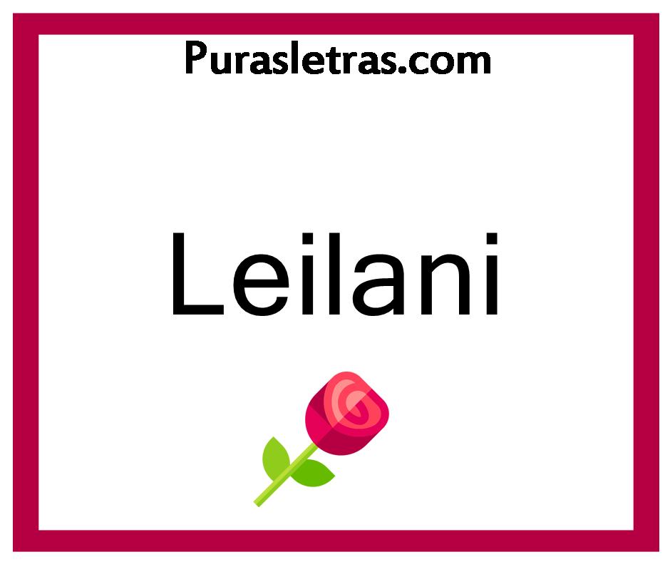 Significado leilani Nombre Leilani